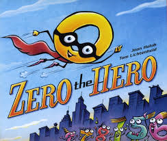 Zero the Hero by Joan Holub, illustrated by Tom Lichtenheld