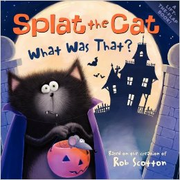 Splat the Cat: What was that? Author Illustrator