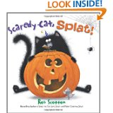 Splat the Cat, Scaredy Cat Splat Written by Illustrated by